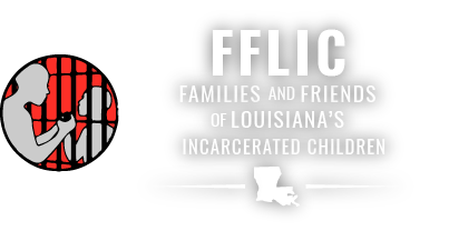 FFLIC: Families and Friends of Louisiana's Incarcerated Children
